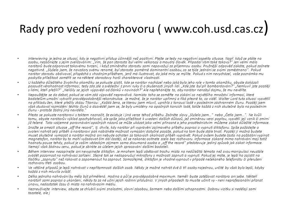 Rady pro vedení rozhovoru ( www.coh.usd.cas.cz)