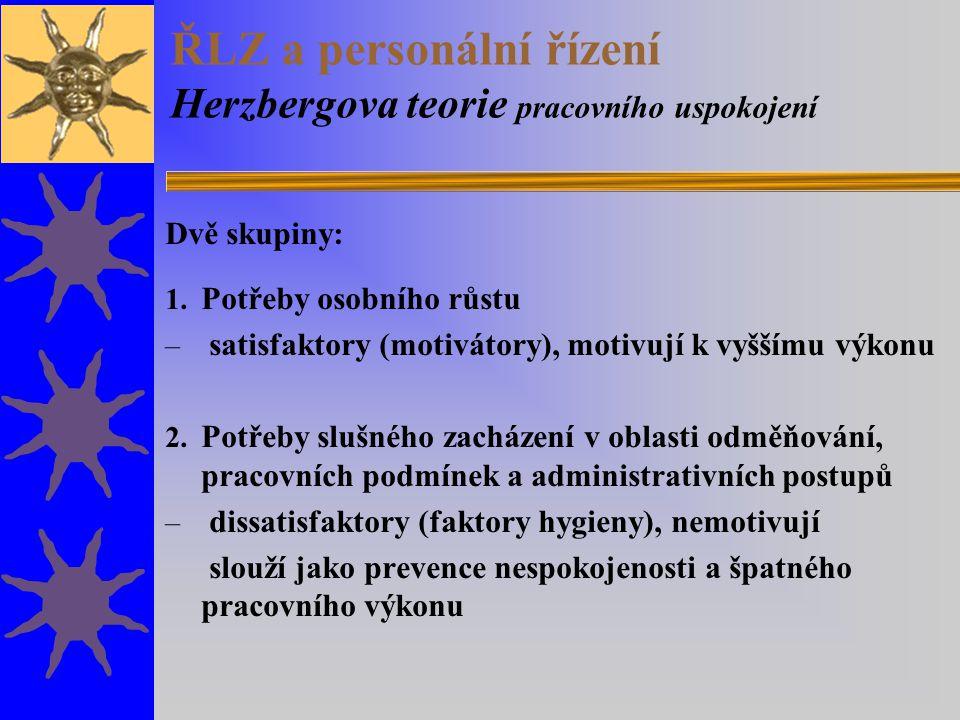 ŘLZ a personální řízení Herzbergova teorie pracovního uspokojení