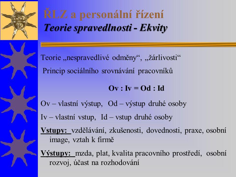 ŘLZ a personální řízení Teorie spravedlnosti - Ekvity