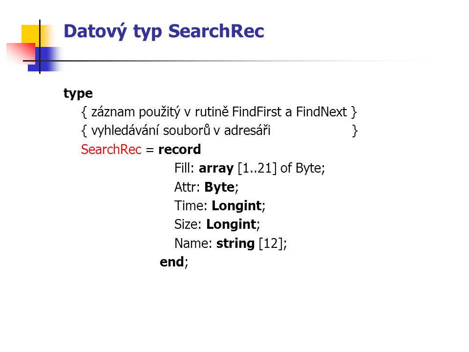 Datový typ SearchRec type