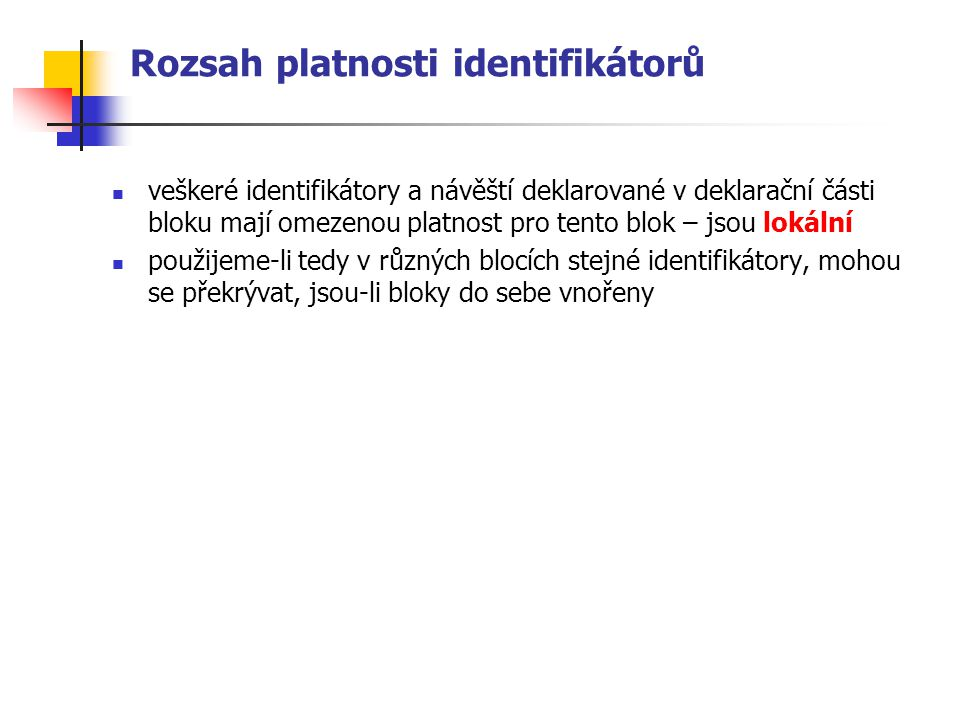 Rozsah platnosti identifikátorů
