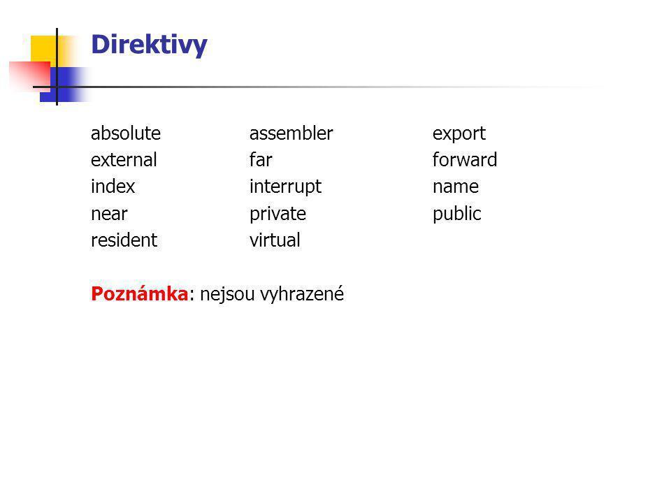 Direktivy absolute assembler export external far forward