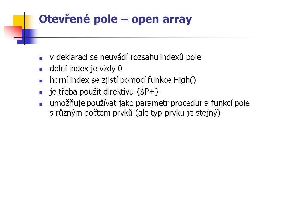 Otevřené pole – open array