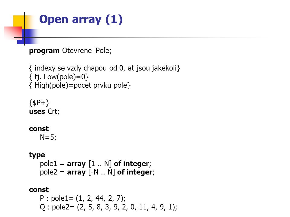 Open array (1) program Otevrene_Pole;