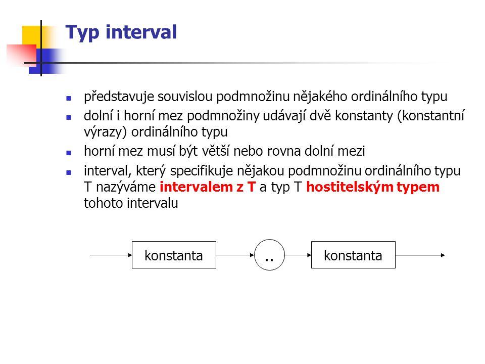 Typ interval představuje souvislou podmnožinu nějakého ordinálního typu.