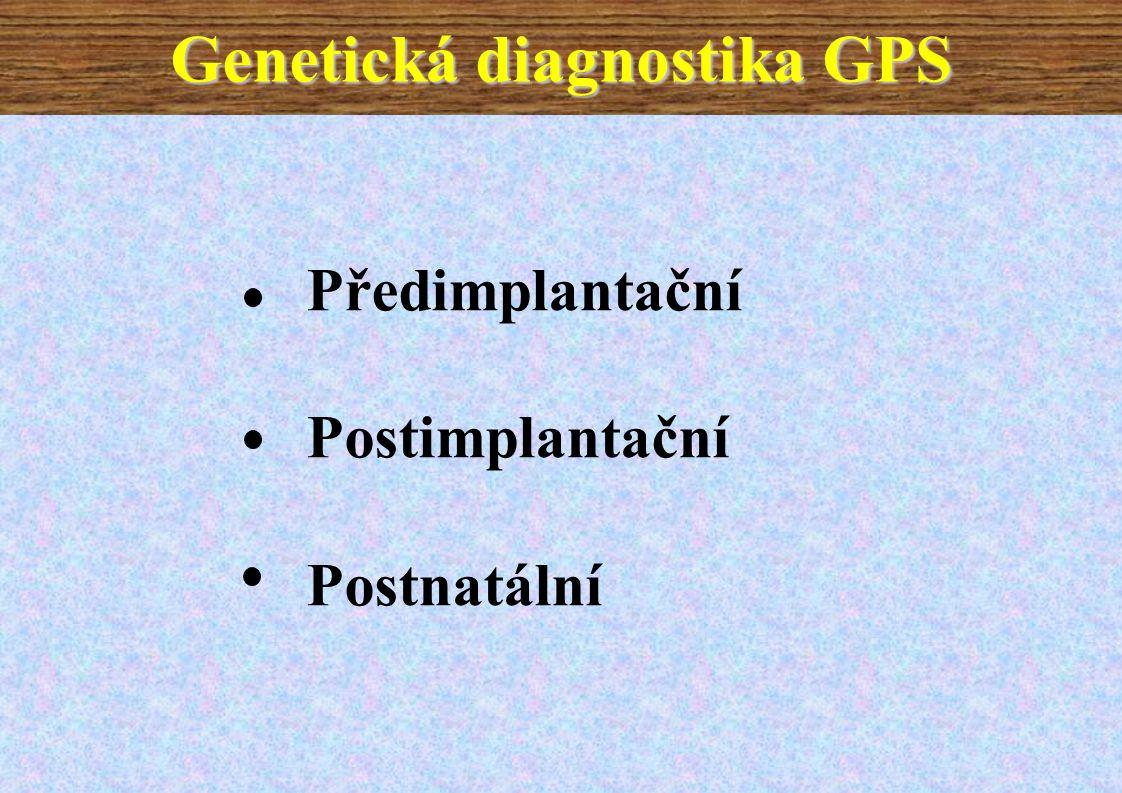 Genetická diagnostika GPS