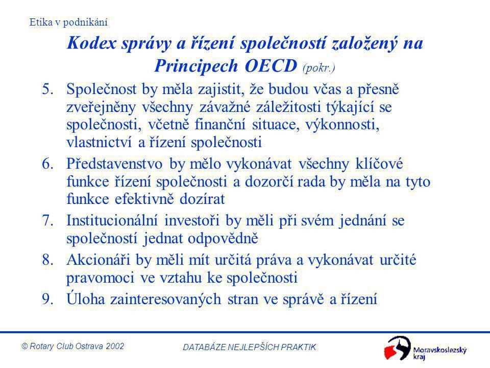 Kodex správy a řízení společností založený na Principech OECD (pokr.)