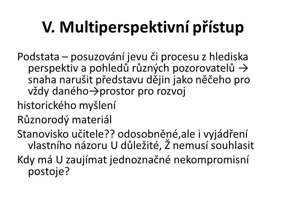 V. Multiperspektivní přístup