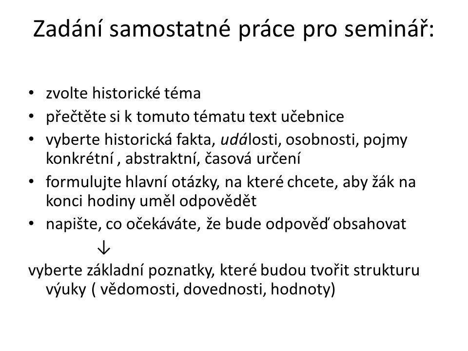 Zadání samostatné práce pro seminář: