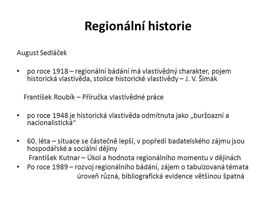 Regionální historie August Sedláček