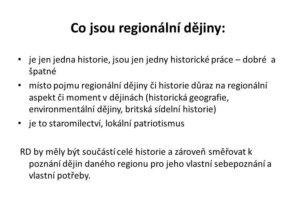 Co jsou regionální dějiny: