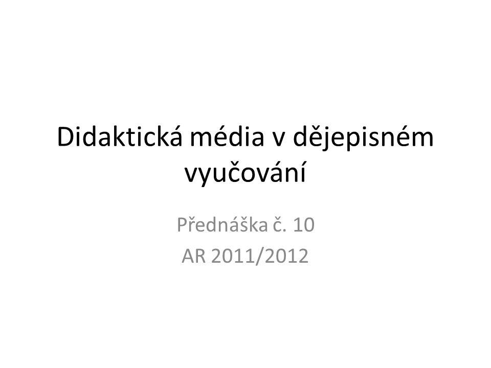 Didaktická média v dějepisném vyučování