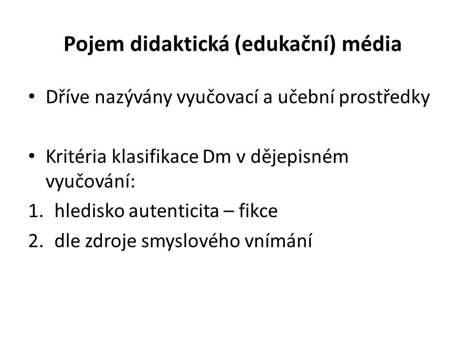 Pojem didaktická (edukační) média