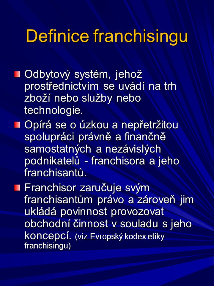Definice franchisingu