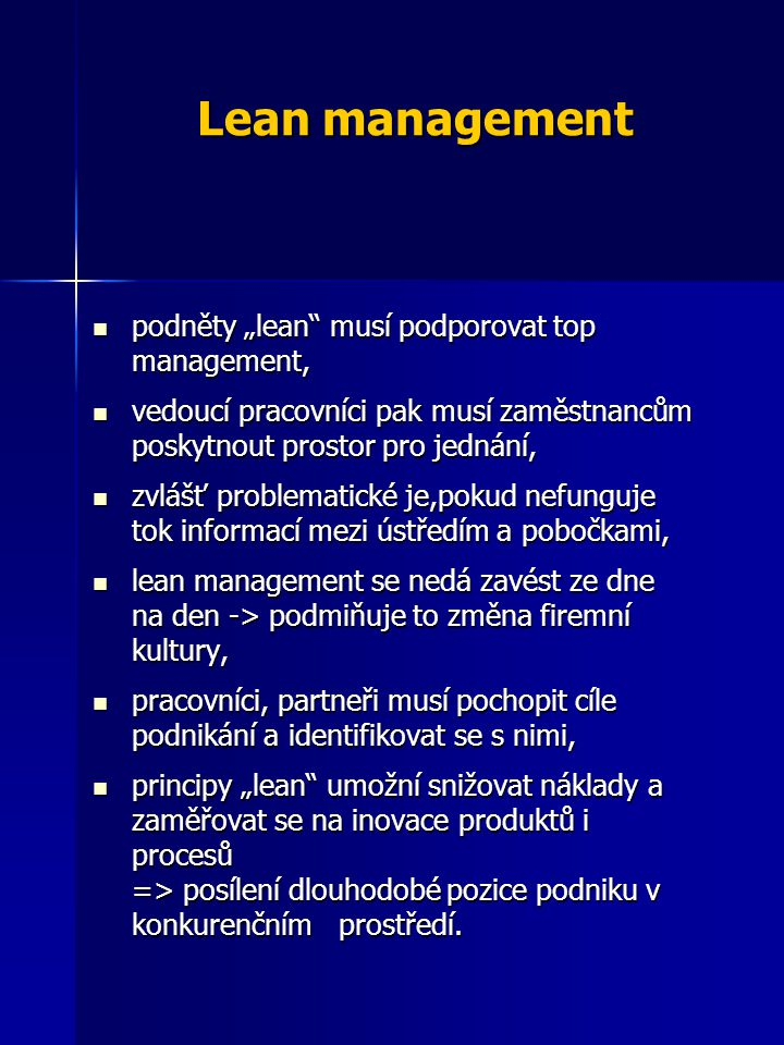 "Lean management podněty ""lean musí podporovat top management,"
