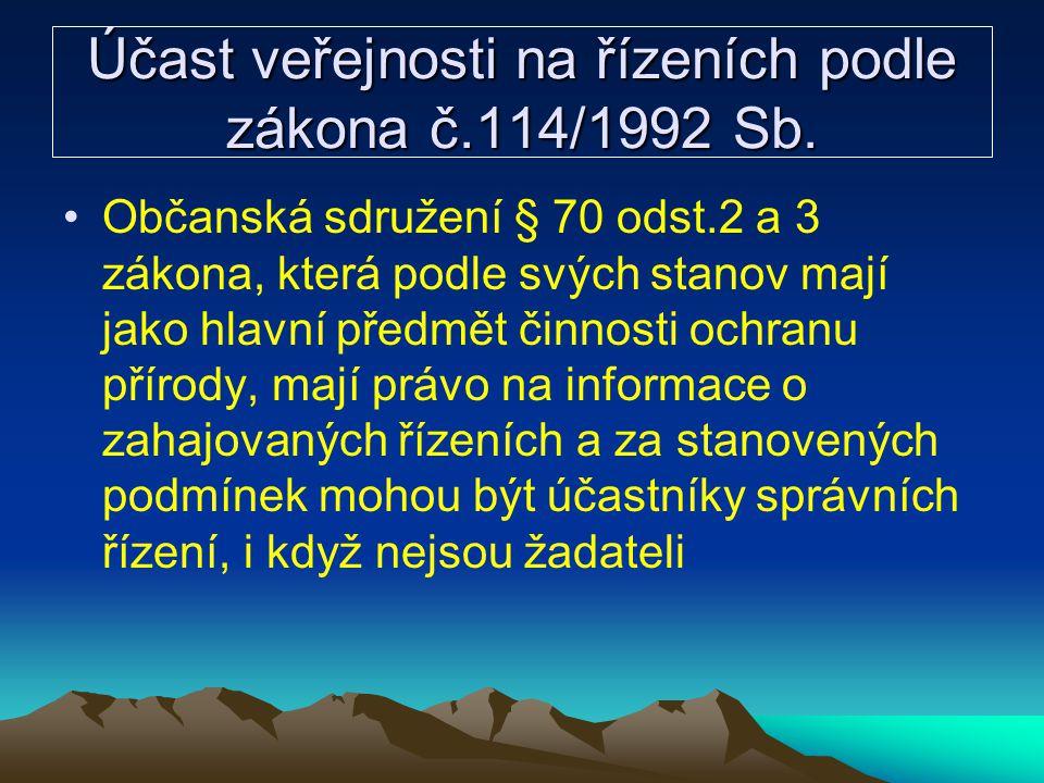 Účast veřejnosti na řízeních podle zákona č.114/1992 Sb.