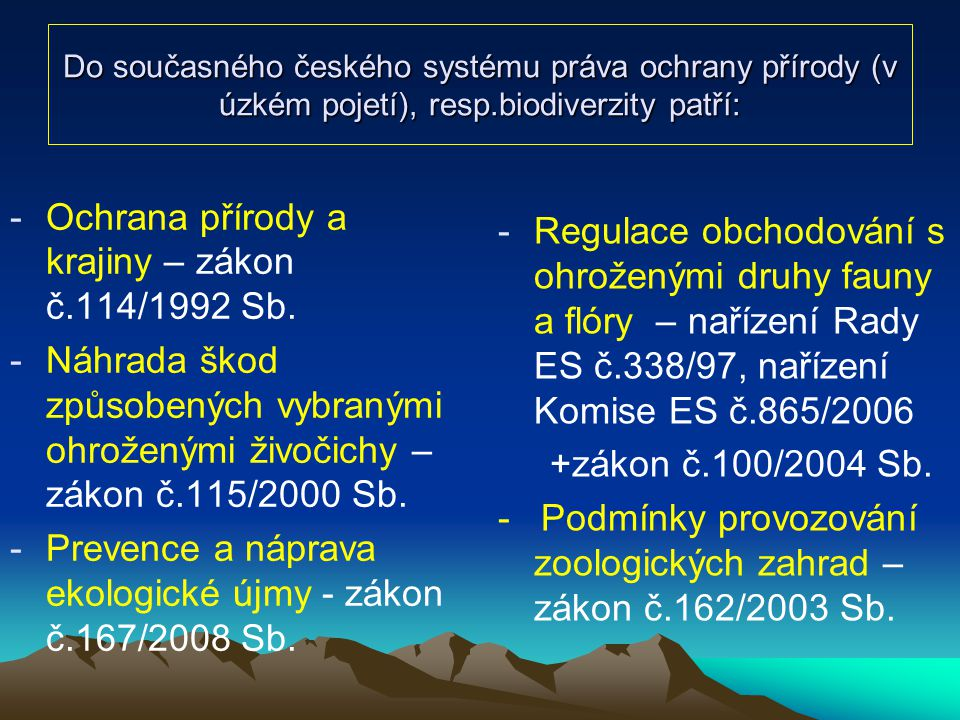 Ochrana přírody a krajiny – zákon č.114/1992 Sb.