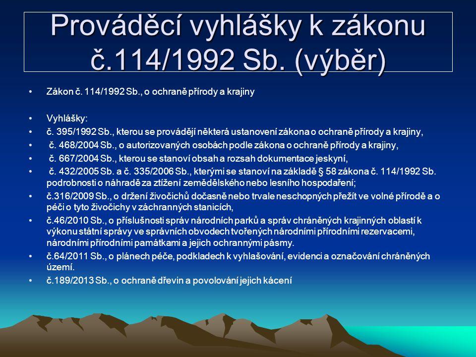 Prováděcí vyhlášky k zákonu č.114/1992 Sb. (výběr)