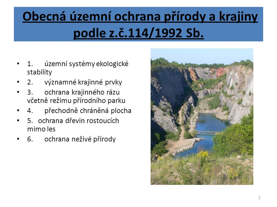 Obecná územní ochrana přírody a krajiny podle z.č.114/1992 Sb.