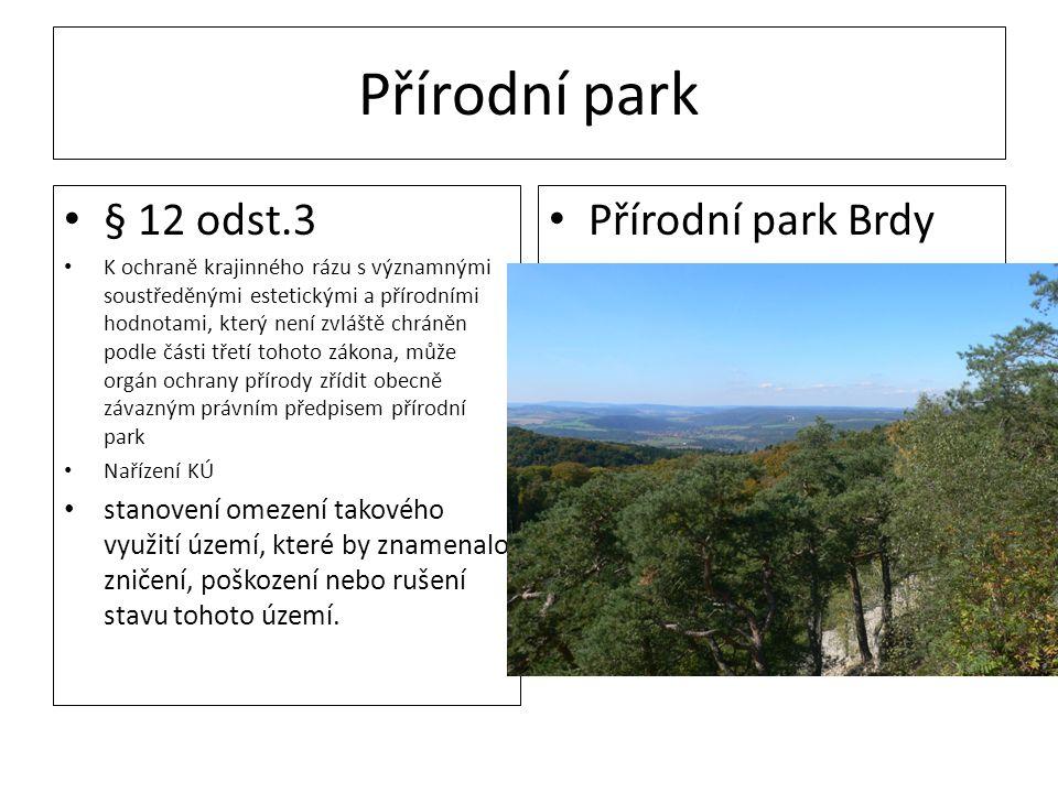 Přírodní park § 12 odst.3 Přírodní park Brdy