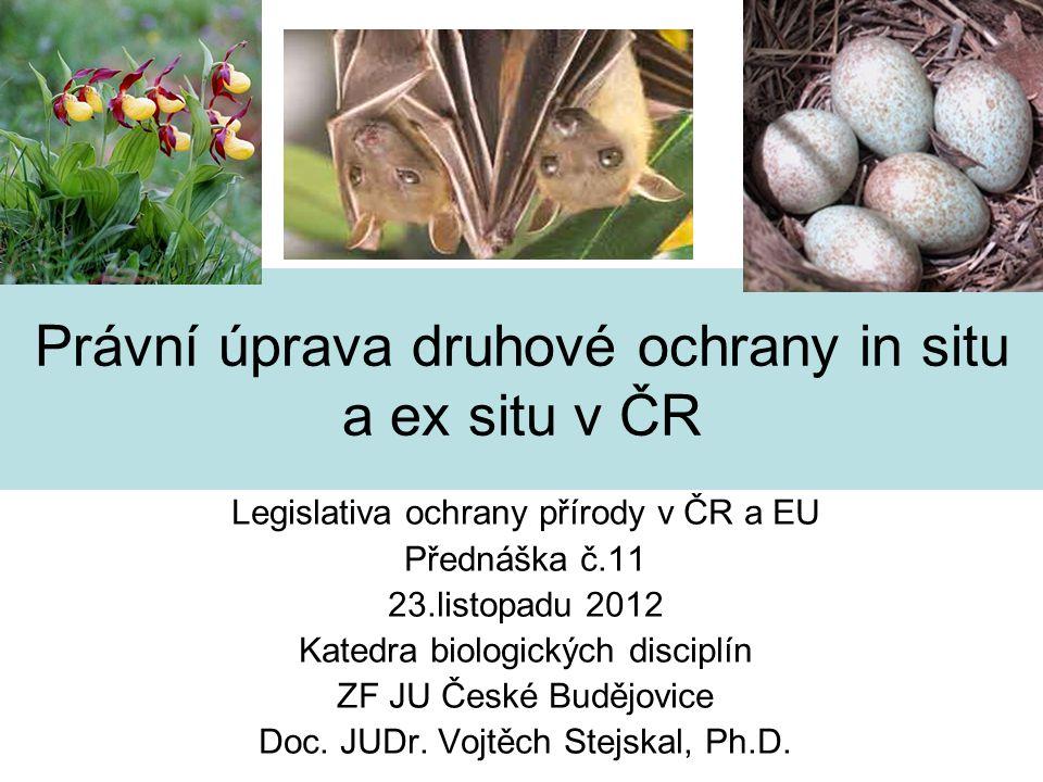 Právní úprava druhové ochrany in situ a ex situ v ČR