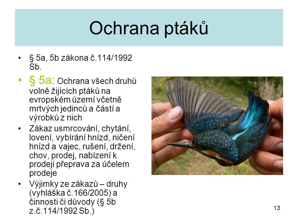 Ochrana ptáků § 5a, 5b zákona č.114/1992 Sb.