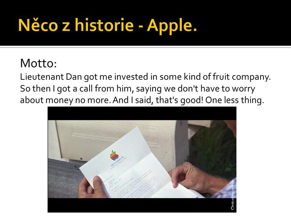 Něco z historie - Apple. Motto: