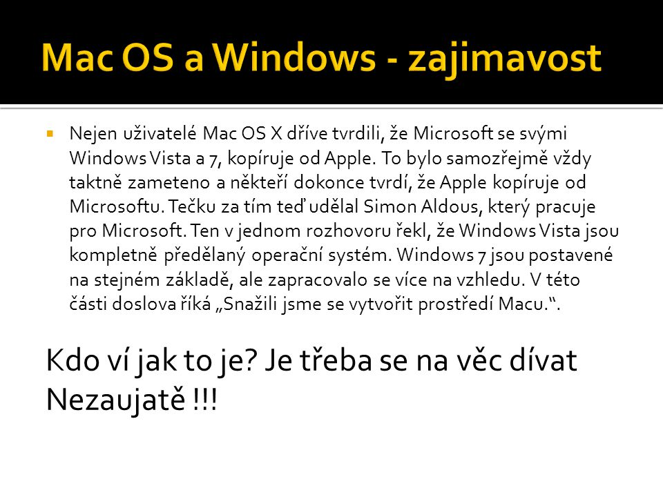 Mac OS a Windows - zajimavost