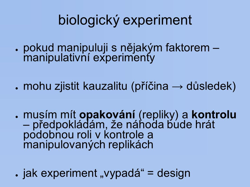 biologický experiment