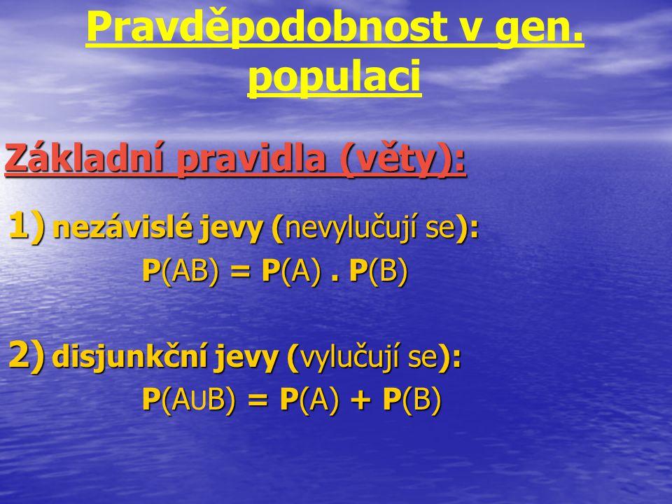 Pravděpodobnost v gen. populaci