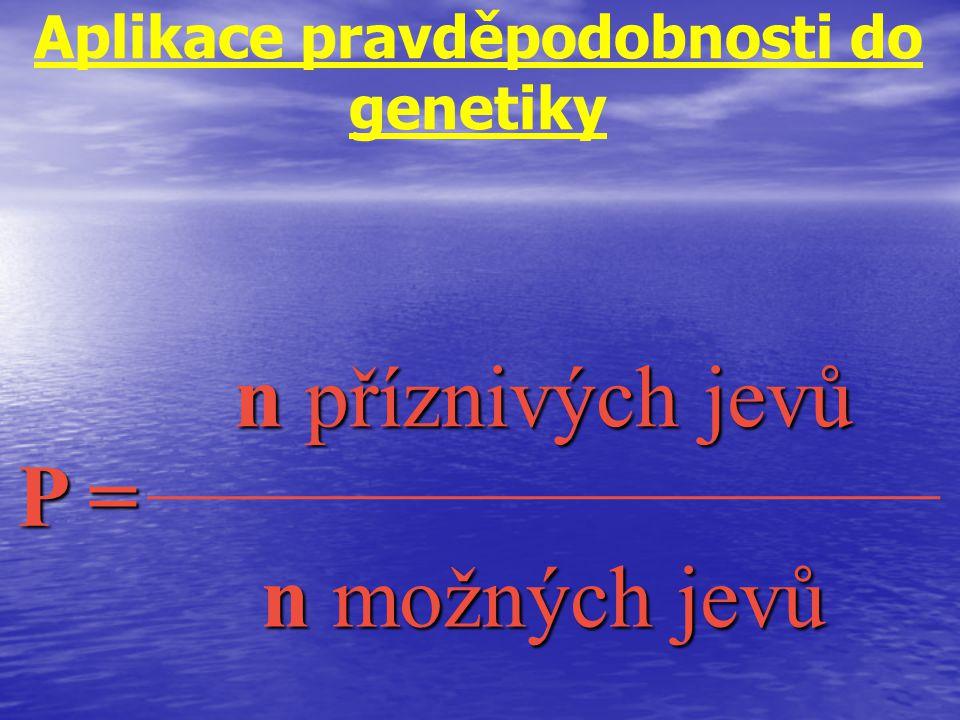 Aplikace pravděpodobnosti do genetiky