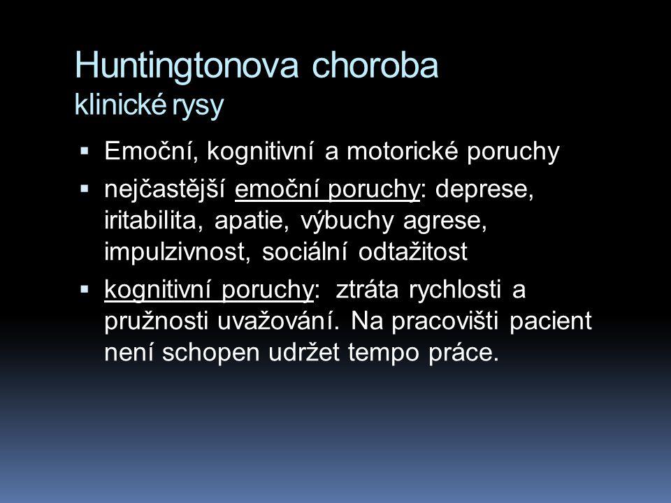 Huntingtonova choroba klinické rysy