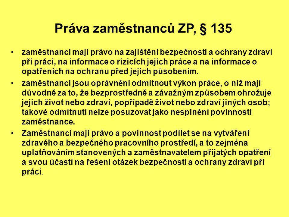 Práva zaměstnanců ZP, § 135