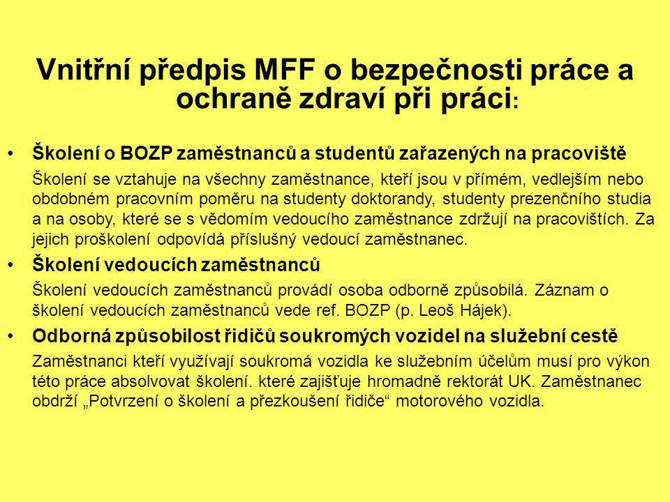 Vnitřní předpis MFF o bezpečnosti práce a ochraně zdraví při práci: