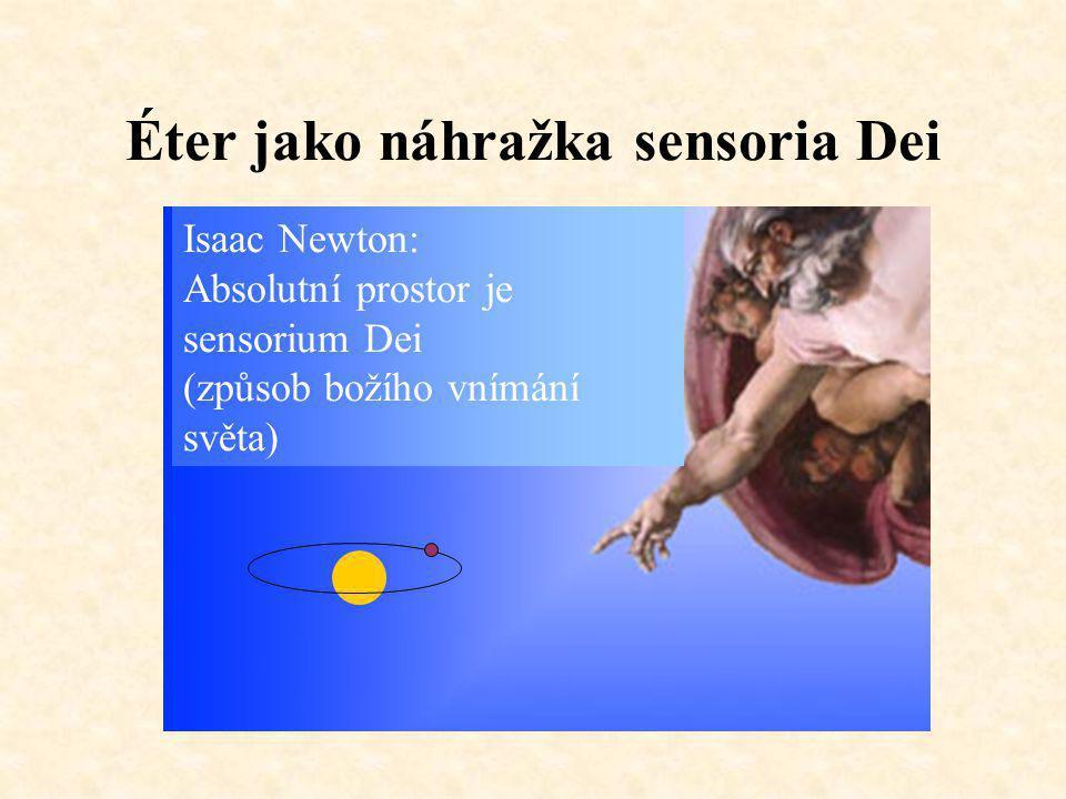 Éter jako náhražka sensoria Dei