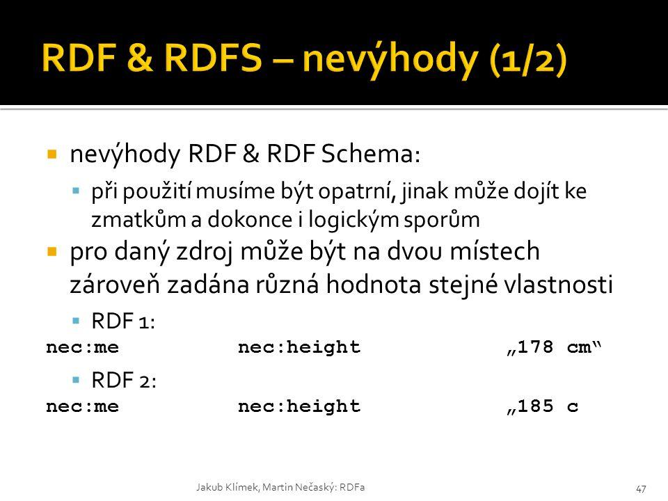 RDF & RDFS – nevýhody (1/2)