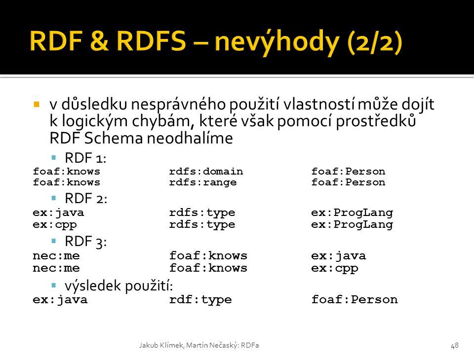 RDF & RDFS – nevýhody (2/2)