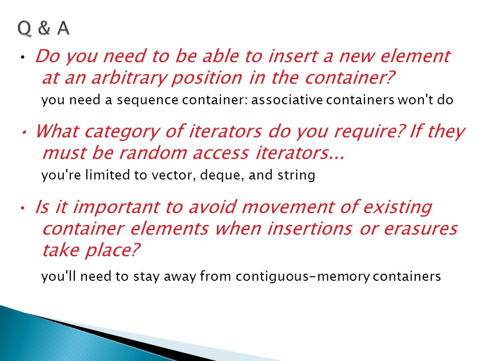 Q & A • Do you need to be able to insert a new element at an arbitrary position in the container