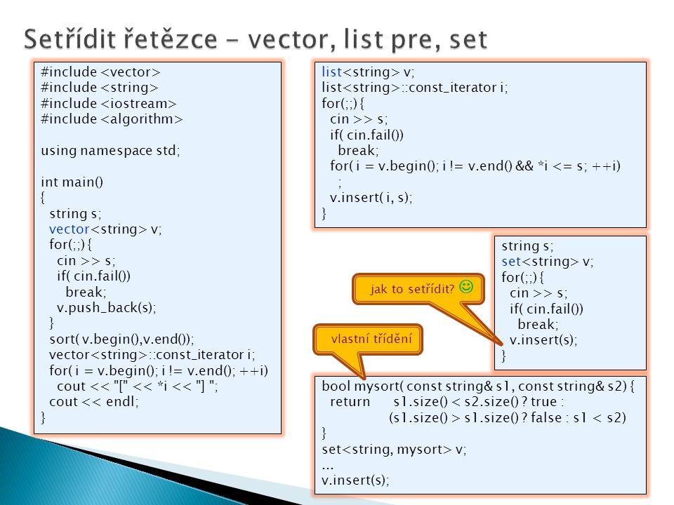 Setřídit řetězce - vector, list pre, set