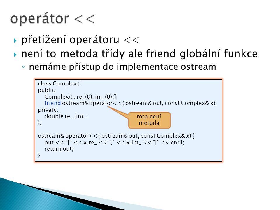 operátor << přetížení operátoru <<