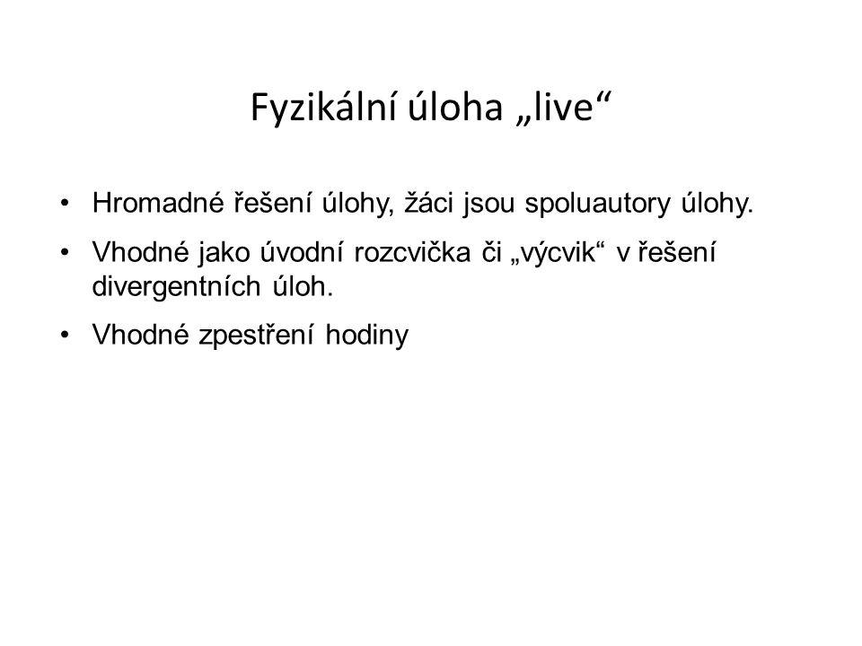 "Fyzikální úloha ""live"