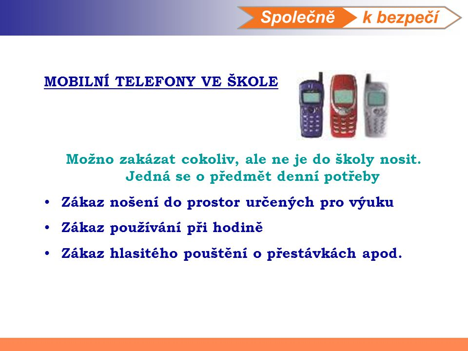 MOBILNÍ TELEFONY VE ŠKOLE