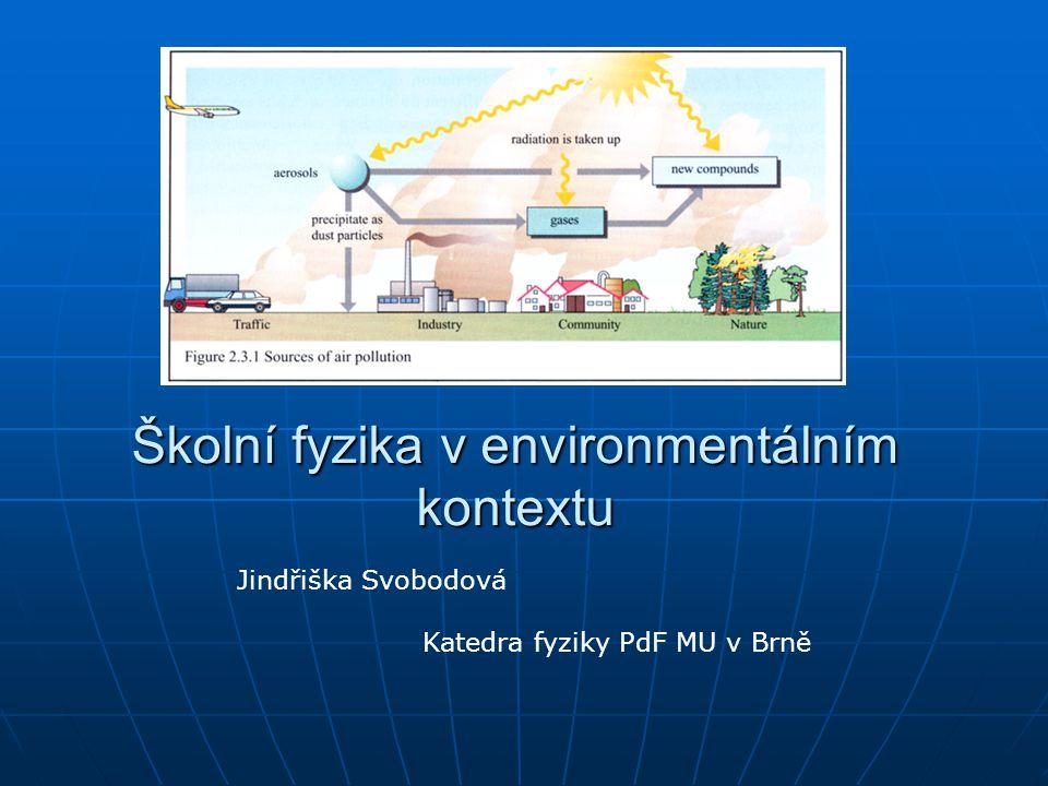 Školní fyzika v environmentálním kontextu
