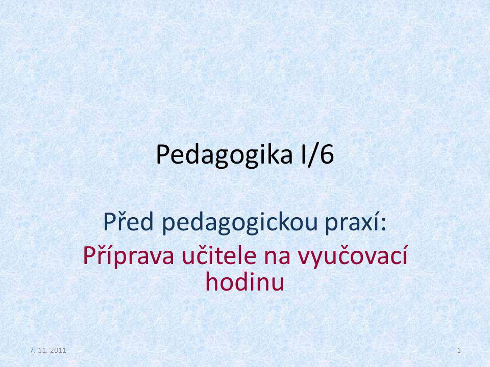 Před pedagogickou praxí: Příprava učitele na vyučovací hodinu