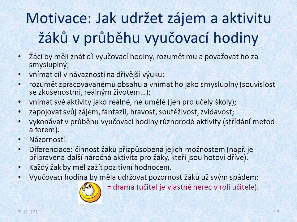 Motivace: Jak udržet zájem a aktivitu žáků v průběhu vyučovací hodiny