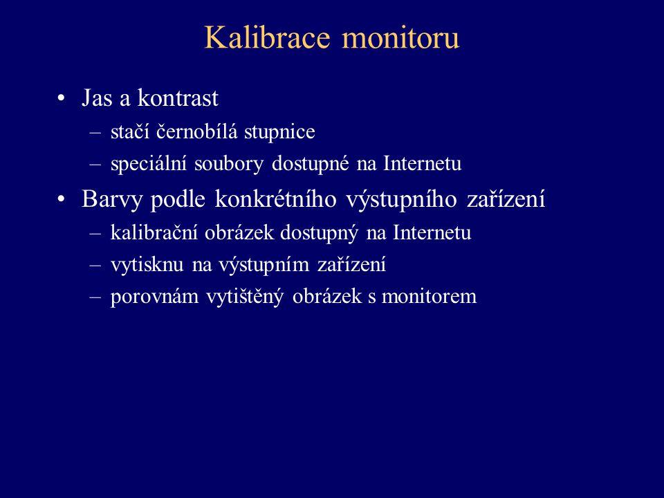 Kalibrace monitoru Jas a kontrast