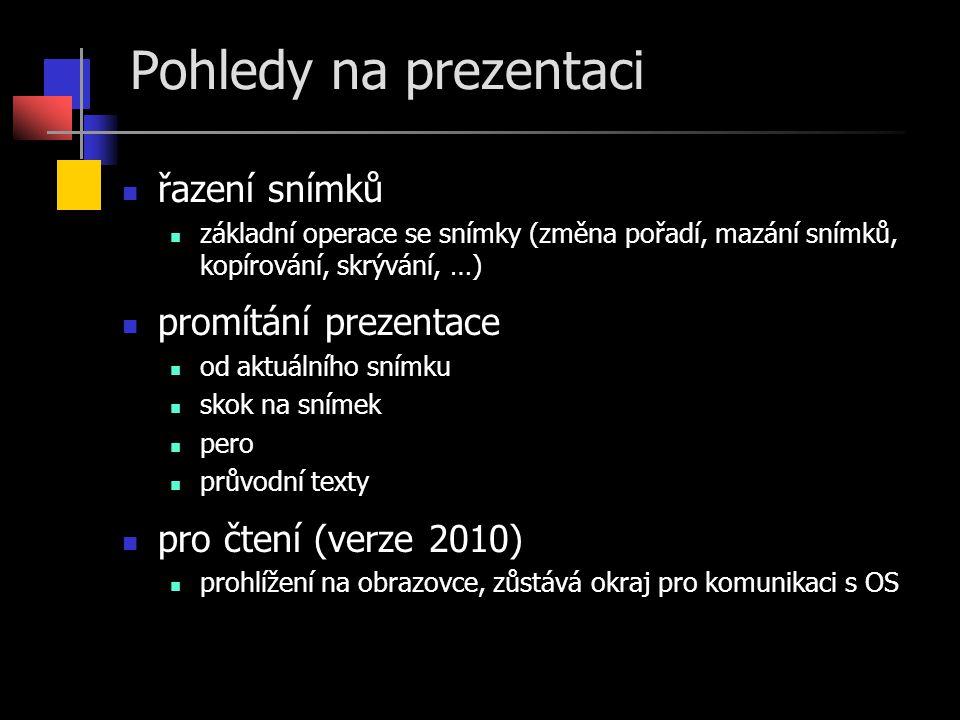 Pohledy na prezentaci řazení snímků promítání prezentace