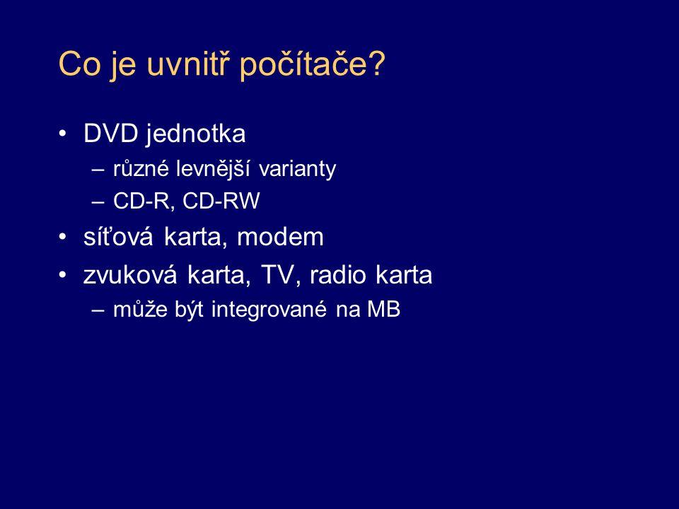 Co je uvnitř počítače DVD jednotka síťová karta, modem