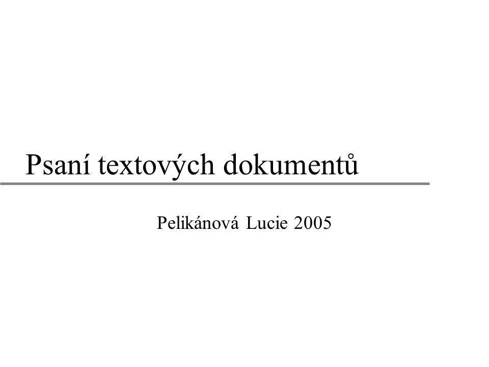 Psaní textových dokumentů