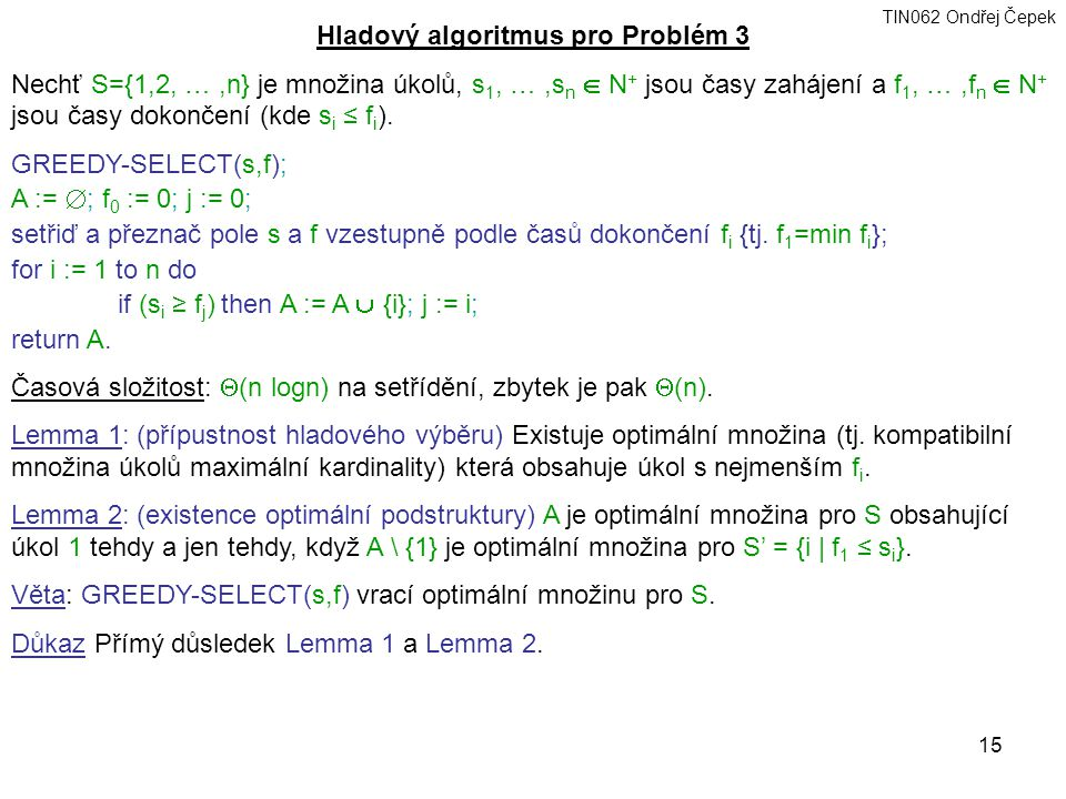 Hladový algoritmus pro Problém 3